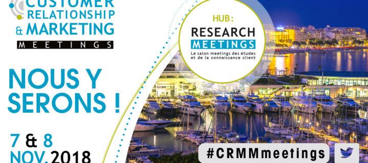 Custplace au CustomerRelationshipet Marketing Meeting à Cannes