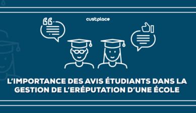 L'importance des avis étudiants dans la gestion de l'eRéputation d'une école