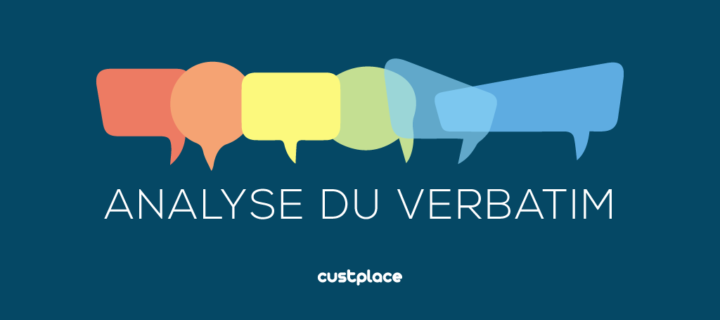 Piloter la satisfaction client grâce à l'analyse du verbatim